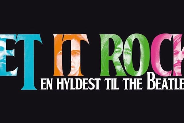 Let It Rock - En hyldest til The Beatles